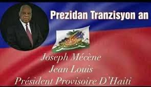 Joseph Mécène Jean Louis, le Président Intérimaire désigné par une fraction de l'opposition, oublié de la République 1